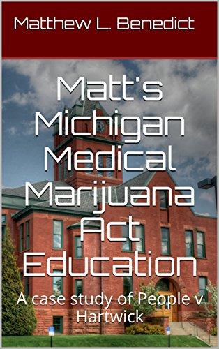 Matt's Michigan Medical Marijuana Act Education book cover.