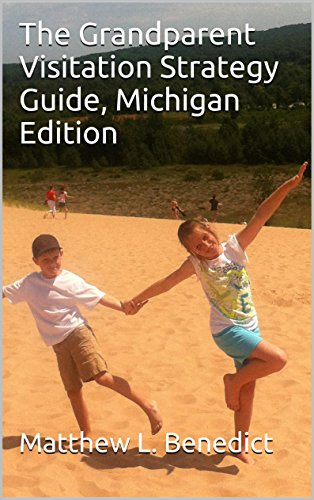 The Grandparent Visitation Strategy Guide: Michigan Edition book cover.